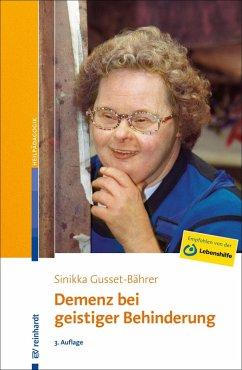 Demenz bei geistiger Behinderung (eBook, PDF) - Gusset-Bährer, Sinikka