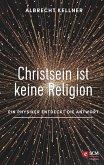 Christsein ist keine Religion (eBook, ePUB)