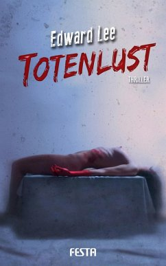 Totenlust (eBook, ePUB) - Lee, Edward