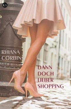Dann doch lieber Shopping (eBook, ePUB)