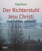 Der Richterstuhl Jesu Christi (eBook, ePUB)