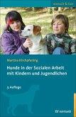 Hunde in der Sozialen Arbeit mit Kindern und Jugendlichen (eBook, PDF)