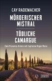 Mörderischer Mistral / Tödliche Camargue (eBook, ePUB)