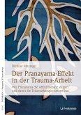 Der Pranayama-Effekt in der Trauma-Arbeit (eBook, PDF)
