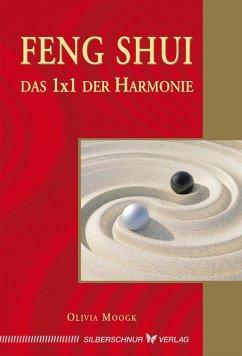 Feng-Shui - Das 1x1 der Harmonie (eBook, ePUB)