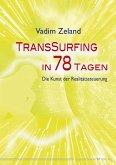 Transsurfing in 78 Tagen (eBook, ePUB)