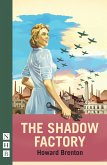 The Shadow Factory (NHB Modern Plays) (eBook, ePUB)