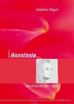 Anastasia - Die Bräuche der Liebe