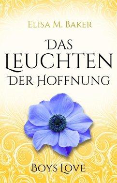 Das Leuchten der Hoffnung (eBook, ePUB)