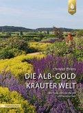 Die Alb-Gold Kräuter Welt (eBook, PDF)