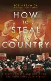How To Steal A Country (eBook, ePUB)