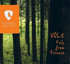 Nordic Notes Vol.5: Folk From Estonia - Diverse