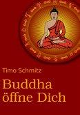 Buddha öffne dich (eBook, ePUB)