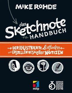 Das Sketchnote Handbuch (eBook, ePUB) - Rohde, Mike