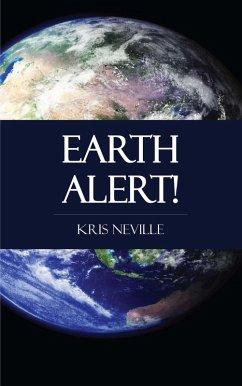 Earth Alert! (eBook, ePUB) - Neville, Kris