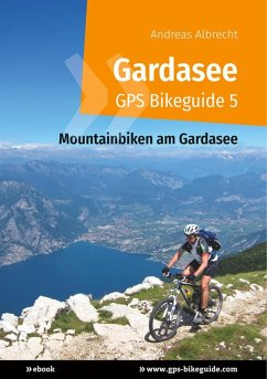 Gardasee GPS Bikeguide 5 (eBook, ePUB)