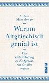 Warum Altgriechisch genial ist (eBook, ePUB)