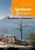 Gardasee GPS Bikeguide 3 (eBook, ePUB)
