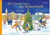 Drei Freunde lösen den Weihnachtsfall