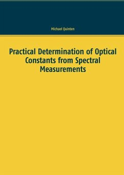 Practical Determination of Optical Constants from Spectral Measurements (eBook, PDF)