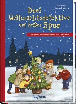 Drei Weihnachtsdetektive auf heißer Spur - Lückel, Kristin