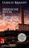 Iberische Hitze & Iberische Schatten (eBook, ePUB)
