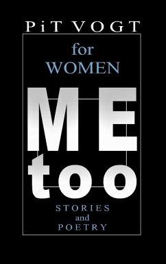 Mee too - for Women (eBook, ePUB)