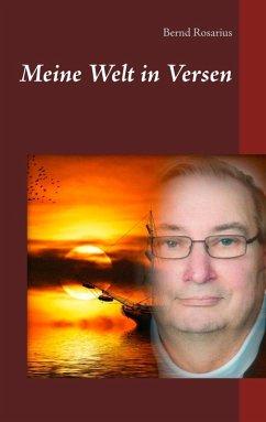 Meine Welt in Versen (eBook, ePUB)