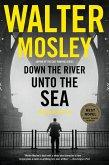 Down the River unto the Sea (eBook, ePUB)