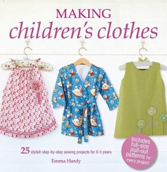 Making Children´s Clothes: 25 Stylish Step-By-S...