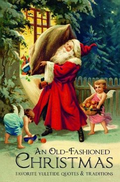 An Old-Fashioned Christmas: Favorite Yuletide Q...