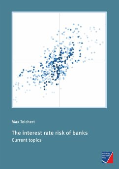 The interest rate risk of banks - Teichert, Max