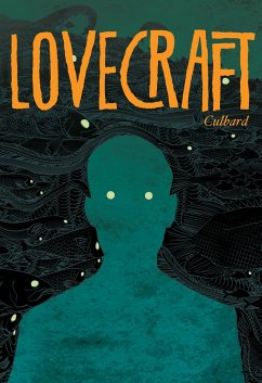 Lovecraft: Four Classic Horror Stories - Culbard, I. N. J.; Lovecraft, H. P.