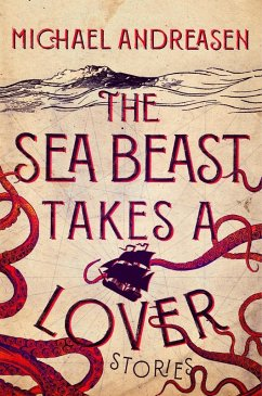 The Sea Beast Takes a Lover (eBook, ePUB) - Andreasen, Michael