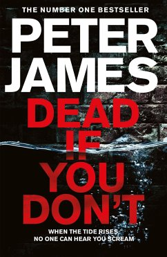 Dead If You Don't - James, Peter