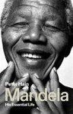 Mandela: His Essential Life