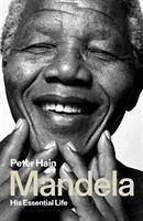Mandela: His Essential Life - Hain, Peter