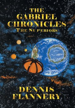 The Gabriel Chronicles - Flannery, Dennis
