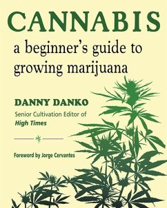 Cannabis: A Beginner´s Guide to Growing Marijuana