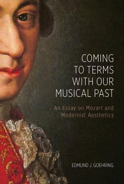 Coming to Terms with Our Musical Past: An Essay...