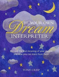 Be Your Own Dream Interpreter: Uncover the Real...