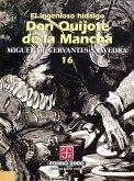 El ingenioso hidalgo don Quijote de la Mancha, 16 (eBook, ePUB)