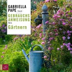 Gebrauchsanweisung fürs Gärtnern (MP3-Download) - Pape, Gabriella