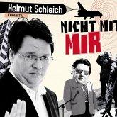 Helmut Schleich, Nicht mit mir (MP3-Download)