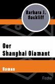 Der Shanghai Diamant (eBook, ePUB)