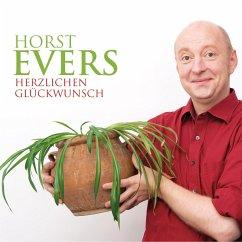 Horst Evers, Herzlichen Glückwunsch (MP3-Download) - Evers, Horst