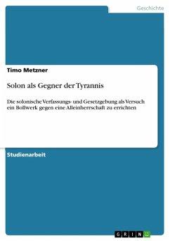 Solon als Gegner der Tyrannis (eBook, ePUB)