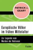 Europäische Völker im frühen Mittelalter (eBook, ePUB)