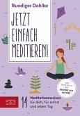 Jetzt einfach meditieren (eBook, ePUB)