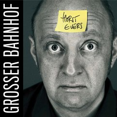 Horst Evers, Grosser Bahnhof (MP3-Download) - Evers, Horst